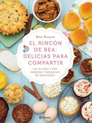 Delicias para compartir: Nuevo libro de Bea Roque
