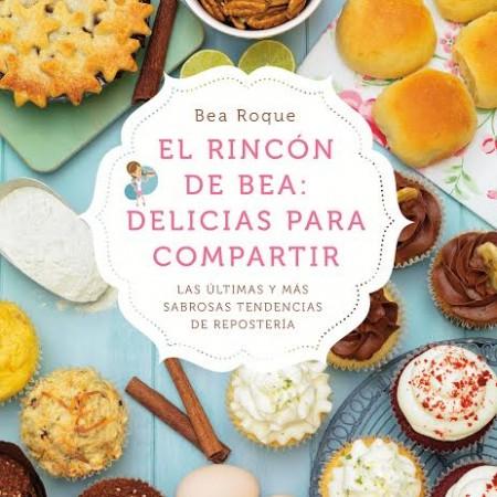 Nuevo libro de Bea Roque - Delicias para compartir